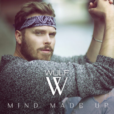 Cover Mind Made Up - WULF